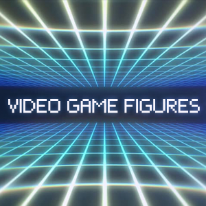 Video Game Figures